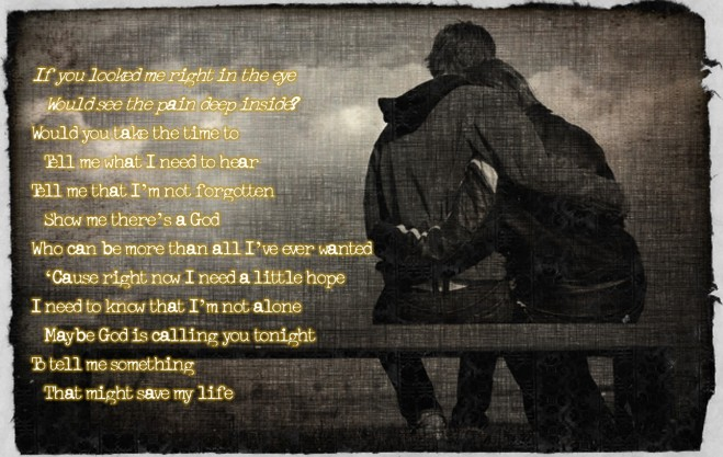 "Image of two people hugging with lyrics to ""Save My Life"" by Sidewalk Prophets."
