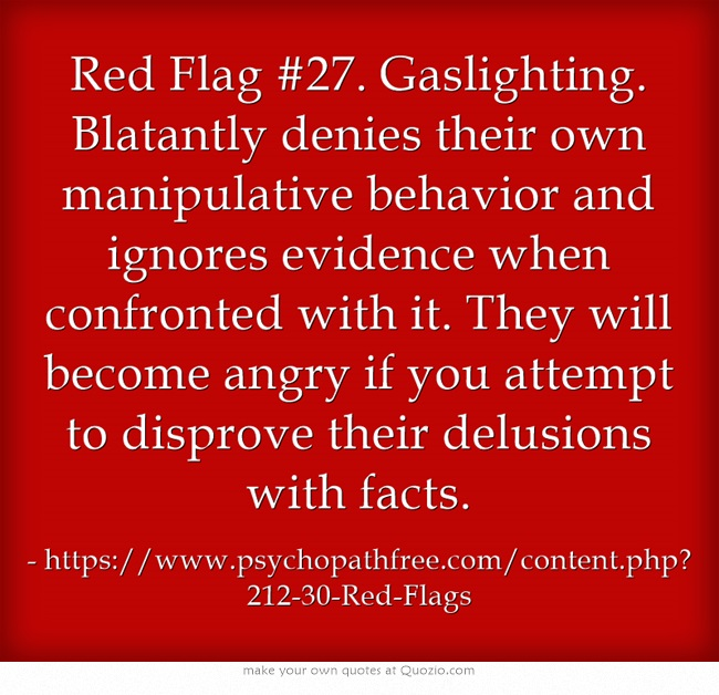 A meme found online that describes the gaslighting stgrategy of denying what is true even when presented with physical evidence