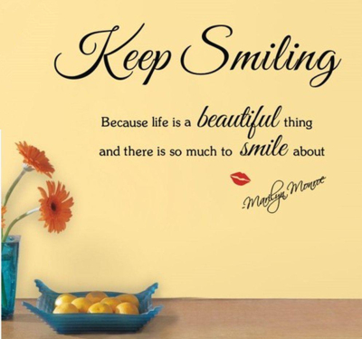 keep-smiling-because-life-a-beautiful-thing.jpg