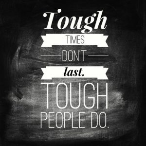 Tough-times-dont-last-tough-people-do.-300x300
