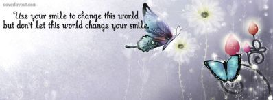 dont let it change your smile