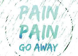 pain go away