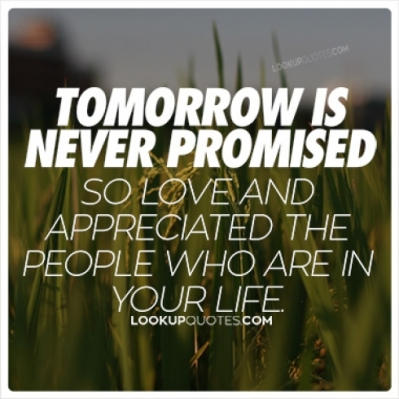 tomorrow_is_never_promised_quotes