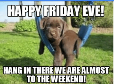 hang-in-therewearealmost-to-the-weekend-meme-creator-funny-50656199