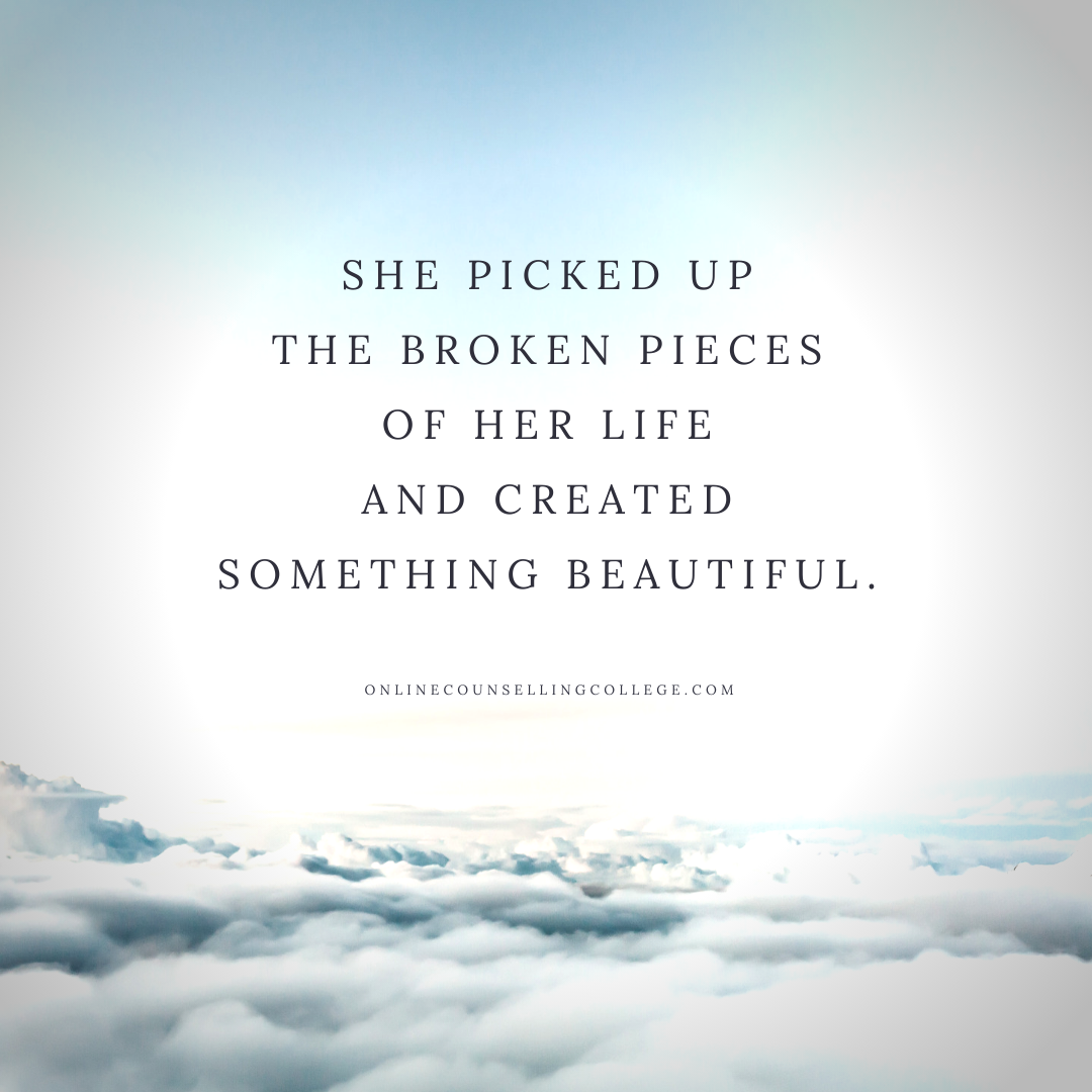 she picked up the broken pieces of her life